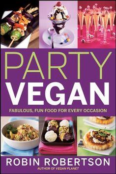 Party Vegan, http://www.amazon.com/dp/B00BKRON6O/ref=cm_sw_r_pi_awdl_o3zIsb15635RQ