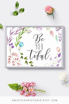 Motivational Quote printable art - Be-YOU-tiful - with unique and adorable watercolor botanical elementsPerfect for gift for her or nursery decor - by Amistyle Art Studio on Etsy