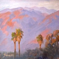 Foothill Palms 6x6 Oil on Linen Sunset on the San Gabriel Mountains.