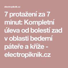 7 protažení za 7 minut: Kompletní úleva od bolestí zad v oblasti bederní páteře a kříže - electropiknik.cz