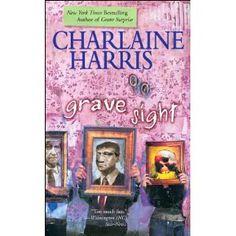 Grave Sight, Charlaine Harris