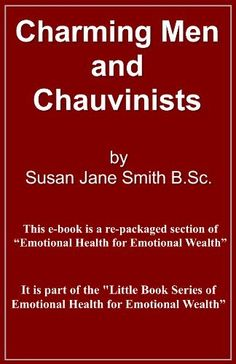 Charming Men and Chauvinists (Charming Men & Chauvinists) by Susan Jane Smith, http://www.amazon.co.uk/gp/product/B009T5BDAI/ref=cm_sw_r_pi_alp_bsf5qb15E5SDT