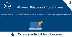 3) #DellAiuta - come gestire il vosro #touchscreen del PC
