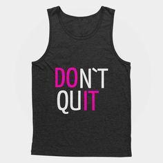 Don`t Quit Workout Unisex Tank Top – Shirtoopia