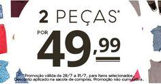 C&A - 2 Itens da Lista por R$ 49,99 + Frete de R$ 1,99 para Todo o Brasil