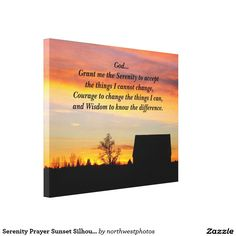 Serenity Prayer Sunset Silhouette Photo Canvas Print