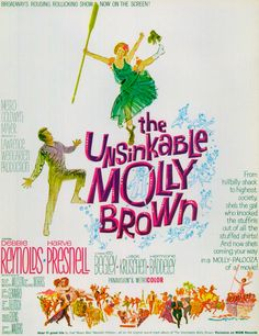 The Unsinkable Molly Brown (1964) starring Debbie Reynolds
