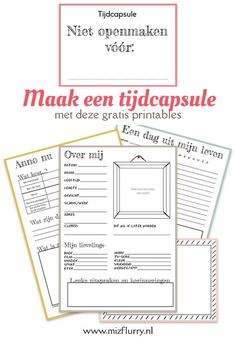 Maak een tijdcapsule met deze vijf gratis printables en extra tips. Leuk om te doen met kinderen.