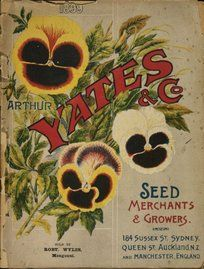 Arthur Yates & Co. Ltd, Sydney and Auckland 1899 - Pansies Garden Catalogs, Plant Catalogs, Seed Catalogs, Nz History, Vintage Seed Packets, Decoupage, Seed Packaging, Vintage Gardening, Old Ads