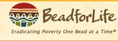 """I have been a huge supporter (and I'd like to say activist) for BeadforLife. I've done 2 """"bead party""""'s and used BeadforLife beads as wedding favors for our female guests =)"""
