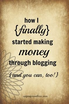 This is a series of I don't know how many parts, I've only read part one so far!  The first part was awesome, tho and I'm off to read the rest!   (How I {finally} Started Making Money Blogging- Part 1