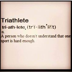 Definition of a triathlete