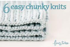 6 Easy Chunky Knits patterns