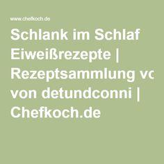Schlank im Schlaf Eiweißrezepte | Rezeptsammlung von detundconni | Chefkoch.de