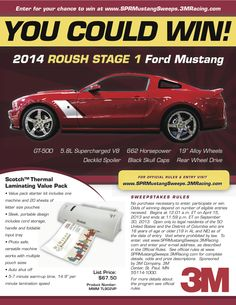YOU COULD WIN! 2014 ROUSH STAGE 1 FORD MUSTANG.....CHECK OUT OUR 3M PRODUCTS