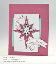 Stampin' Up! Star of Light Bundle 2016 Holiday Catalog Sneak Peek card created by Dawn Olchefske Create Christmas Cards, Stampin Up Christmas, Christmas Settings, Christmas Star, Handmade Christmas, Holiday Cards, Christmas Crafts, Winter Cards, Christmas 2016