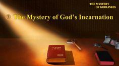 "Gospel Movie ""The Mystery of Godliness"" (3) - The Mystery of God's Incar..."