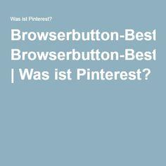 Browserbutton-Bestätigungsseite   Was ist Pinterest? Was Ist Pinterest, Editorial Design, Food Photo, Physics, Pictures, Drones, Berlin, Minnie Mouse, Birthday
