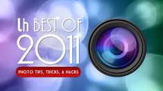 This was a great year for all things photography, with posts to help you behind the camera, in front of it, when you're shooting, and when you're editing. Here's a look back at our most popular photography tips, tricks, and hacks of 2011.