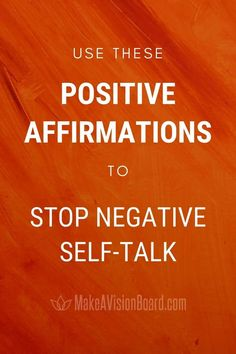 Use these powerful positive affirmations to stop negative self-talk! Start today because when you change your thoughts, you can change your life.