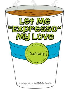 Let Me Expresso My Love Craftivity