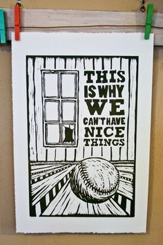 """""""This is why we can't have nice things."""" Linocut. The phrase was popularized by an internet meme known as """"Arguecat."""" by Marybeth Campeau http://www.etsy.com/uk/people/marybethcampeau?ref=owner_profile_leftnav Tags: Linocut, Cut, Print, Linoleum, Lino, Carving, Block, Woodcut, Helen Elstone, Lettering, Fonts, Typography, Building"""