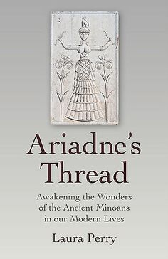 Ariadne's Thread by Laura Perry In the name of the bee,  And of the butterfly,  And of the breeze, amen. SEE: https://www.facebook.com/notes/ariadnes-tribe/website-list-for-modern-minoan-spirituality/1508893449323366