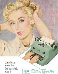 'letters can be beautiful, too!' - ibm electric typewriters, c.1950s