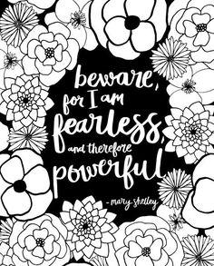 Feminist Print // Feminist Quote // Black and White // Feminist Art // Girl Boss // Empowered Women Feminist Quotes, Feminist Art, Mary Shelley Quotes, Woman Quotes, Me Quotes, Saint Esprit, Empowering Quotes, Beautiful Words, Strong Women