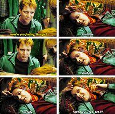 """Fred and George Weasley. """"I'm holy, Fred."""""""