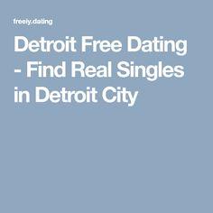 Gratis dating sites Detroit