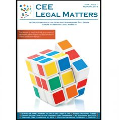 The premiere issue of the CEE Legal Matters magazine, chock-full of useful information in the form of news, analysis, opinions, expertise, best-practices, perspective, and humor, is now available!