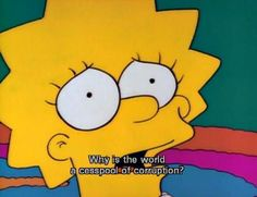 23 Times Springfield Didn't Deserve Lisa Simpson The Simpsons, Simpsons Quotes, Simpsons Cartoon, Cartoon Memes, Lisa Simpson, Homer Simpson, Futurama, My Spirit Animal, Reaction Pictures