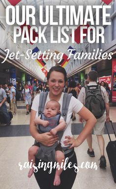 The most amazing pack list for traveling with your infants. Includes a list for parents, too. Free download of the pack list for traveling on a plane with your baby.