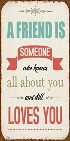 Freundschaft - A Friend is Somebody Who Knows All About You and Still Loves You Magnetisches Blechschild, Magnet 10 x 5 cm The Words, Fun Words To Say, Cool Words, Love Life Quotes, Inspiring Quotes About Life, Favorite Quotes, Best Quotes, Motivational Quotes, Inspirational Quotes