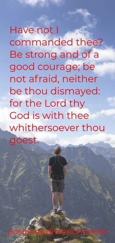 """Joshua 1:9 quote """" Have not I commanded thee? Be strong and of a good courage..."""" Positive Bible Verses, Powerful Bible Verses, Encouraging Verses, Bible Verses About Strength, Bible Verses About Love, Audio Bible, Joshua 1 9, English Dictionaries, Gods Promises"""