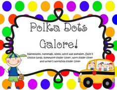 Polka Dot themed nameplates, name-tags, labels, word wall alphabet, daily 5 cards & folder covers