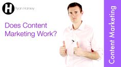 Does Content Marketing Work?
