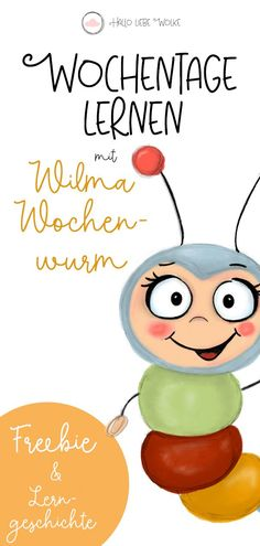Learn Weekdays with Wilma Weekly Worm (Lerngeschichte & Printable - educationsubjects.ml - Photo Learning Stories, Kids Pages, Free Coloring Pages, In Kindergarten, Baby Kids, Printables, Classroom Management, Girl Hairstyles, Homeschooling