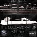 Blow Tima Ent - The Collaboration Mixtape  - Free Mixtape Download or Stream it
