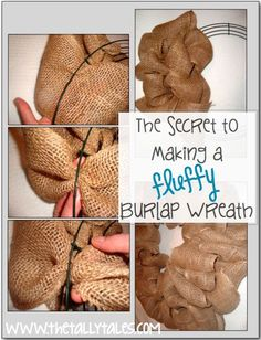 The Secret to Making a FLUFFY Burlap Wreath. SO easy!