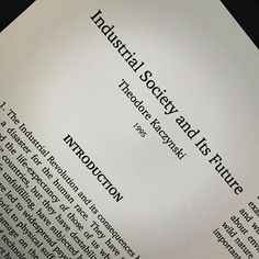 Kaczynski : The Unabomber Manifesto Industrial Society and Its Future. Is this essay another ideological attempt? Why must revolutions be violent? Revolutions, Industrial Revolution, Sociology, Physics, Crime, Future, Future Tense, Physics Humor, Crime Comics