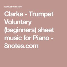Clarke - Trumpet Voluntary (beginners) sheet music for Piano - 8notes.com