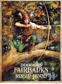 Robin Hood USA United Artists D: Allan Dwan. Douglas Fairbanks (+prod+co-sc), Wallace Beery, Alan Hale. Old Movies, Vintage Movies, Vintage Ads, Wallace Beery, Douglas Fairbanks, Window Cards, Silent Film, Popular Culture, Art Prints