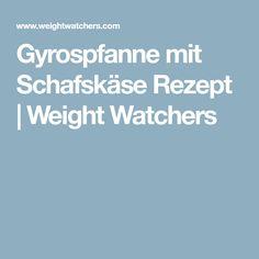 Gyrospfanne mit Schafskäse Rezept | Weight Watchers