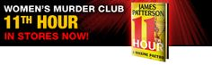 Women's Murder Club: 11th Hour   In Stores Now!