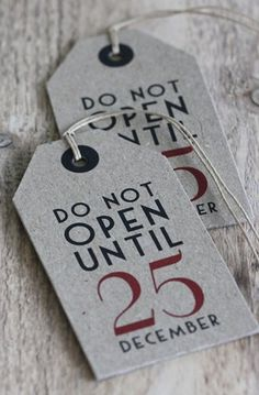 Label Do Not Open Until 25 december