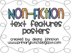 This packet contains colorful posters to teach 14 non-fiction text features!-guide words-title page-table of contents-index-glossary...