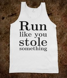 Haha a perfect tank for working out/jogging!