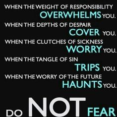 Do not be afraid - God is always with you!